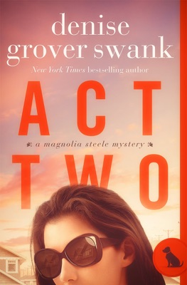Act Two - Denise Grover Swank pdf download