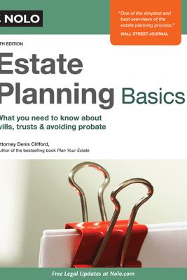 Estate Planning Basics - Denis Clifford Attorney