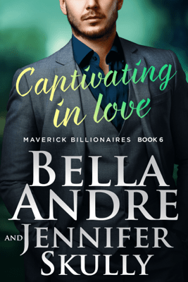 Captivating In Love - Bella Andre & Jennifer Skully