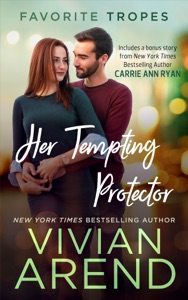 Her Tempting Protector: contains Turn It On / Whiskey Secrets - Vivian Arend pdf download