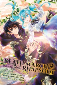 Death March to the Parallel World Rhapsody, Vol. 4 (manga) - Hiro Ainana & Ayamegumu pdf download