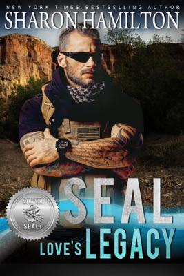 SEAL Love's Legacy - Sharon Hamilton pdf download