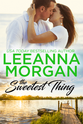The Sweetest Thing - Leeanna Morgan