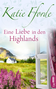 Eine Liebe in den Highlands - Katie Fforde pdf download