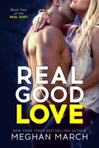 Real Good Love - Meghan March pdf download