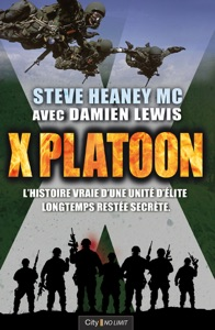 X Platoon - Steve Heaney & Damien Lewis pdf download
