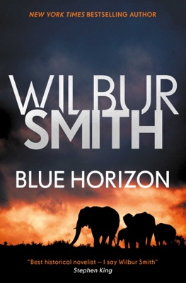 Blue Horizon - Wilbur Smith pdf download