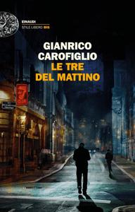 Le tre del mattino - Gianrico Carofiglio pdf download