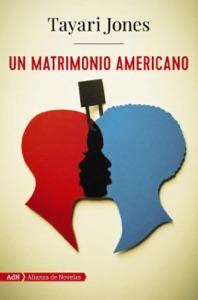 Un matrimonio americano (AdN) - Tayari Jones & Miguel Marqués Muñoz pdf download