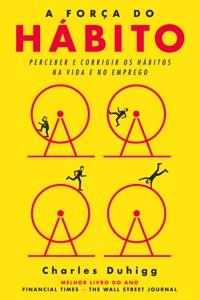 A Força do Hábito - Charles Duhigg pdf download