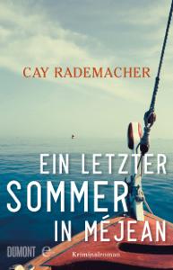 Ein letzter Sommer in Méjean - Cay Rademacher pdf download