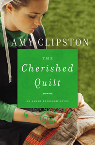 The Cherished Quilt - Amy Clipston pdf download