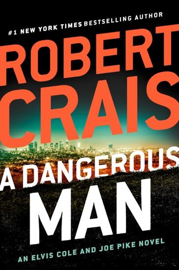 A Dangerous Man by Robert Crais PDF Download