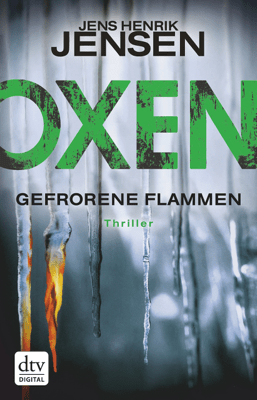 Oxen. Gefrorene Flammen - Jens Henrik Jensen & Friederike Buchinger pdf download