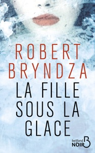 La Fille sous la glace - Robert Bryndza pdf download