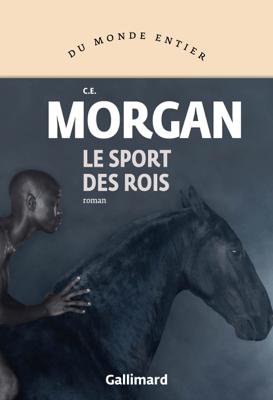 Le sport des rois - C. E. Morgan pdf download