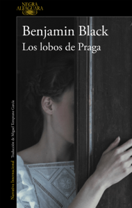 Los lobos de Praga - Benjamin Black pdf download