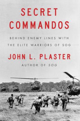 Secret Commandos - John L. Plaster