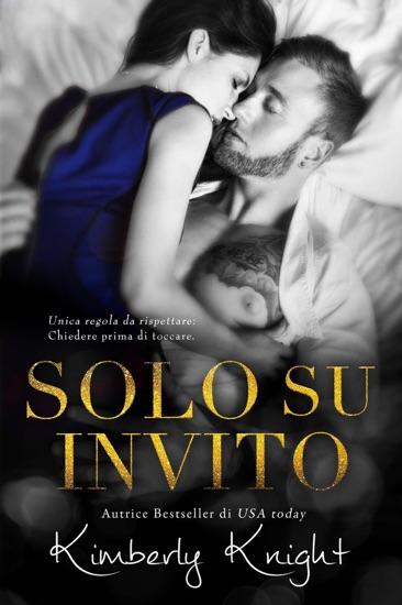 Solo Su Invito by Kimberly Knight pdf download