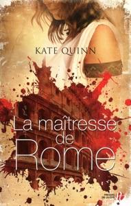 La Maîtresse de Rome - Kate Quinn pdf download