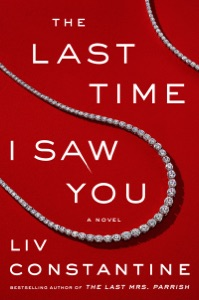 The Last Time I Saw You - Liv Constantine pdf download