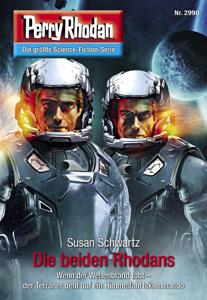 Perry Rhodan 2990: Die beiden Rhodans - Susan Schwartz pdf download