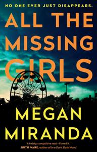 All the Missing Girls - Megan Miranda pdf download