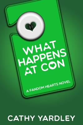 What Happens at Con - Cathy Yardley pdf download