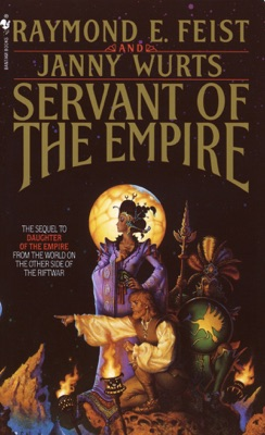 Servant of the Empire - Raymond E. Feist & Janny Wurts pdf download