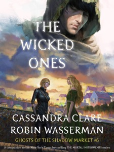 The Wicked Ones - Cassandra Clare & Robin Wasserman pdf download