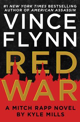 Red War - Vince Flynn & Kyle Mills pdf download