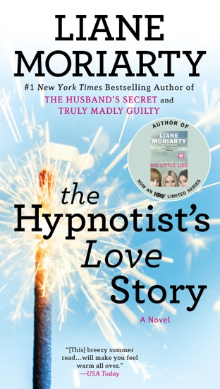 The Hypnotist's Love Story by Liane Moriarty pdf download