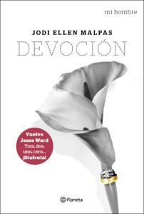 Mi hombre. Devoción - Jodi Ellen Malpas pdf download