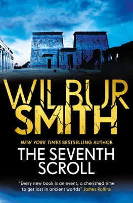 The Seventh Scroll - Wilbur Smith pdf download