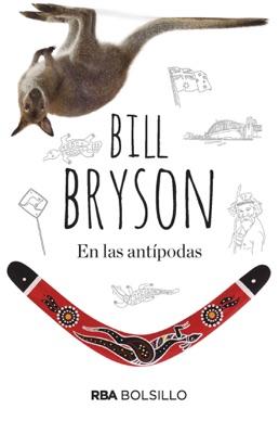 En las antípodas - Bill Bryson pdf download