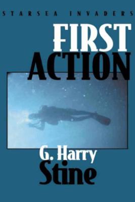 First Action - G. Harry Stine
