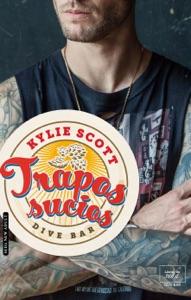 Trapos sucios (Dive Bar-1) - Kylie Scott pdf download
