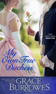 My Own True Duchess - Grace Burrowes pdf download