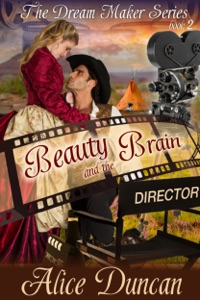 Beauty and the Brain (The Dream Maker Series, Book 2) - Alice Duncan pdf download