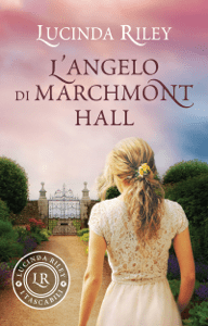 L'angelo di Marchmont Hall - Lucinda Riley pdf download