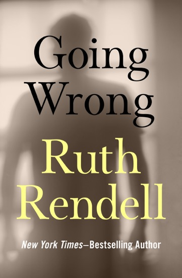 Going Wrong by Ruth Rendell PDF Download