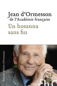 Un hosanna sans fin - Jean D' Ormesson pdf download