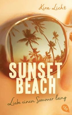 Sunset Beach - Liebe einen Sommer lang - Kira Licht pdf download