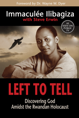 Left to Tell - Immaculée Ilibagiza