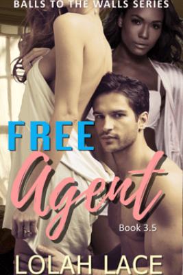 Free Agent - Lolah Lace
