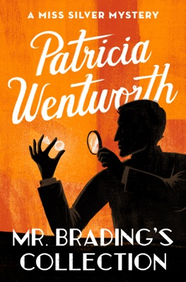 Mr. Brading's Collection - Patricia Wentworth pdf download