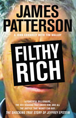 Filthy Rich - James Patterson, John Connolly & Tim Malloy pdf download