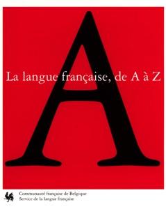 La langue française de A à Z - Collectif pdf download