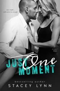 Just One Moment - Stacey Lynn pdf download