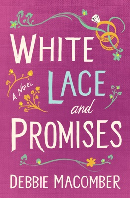 White Lace and Promises - Debbie Macomber pdf download